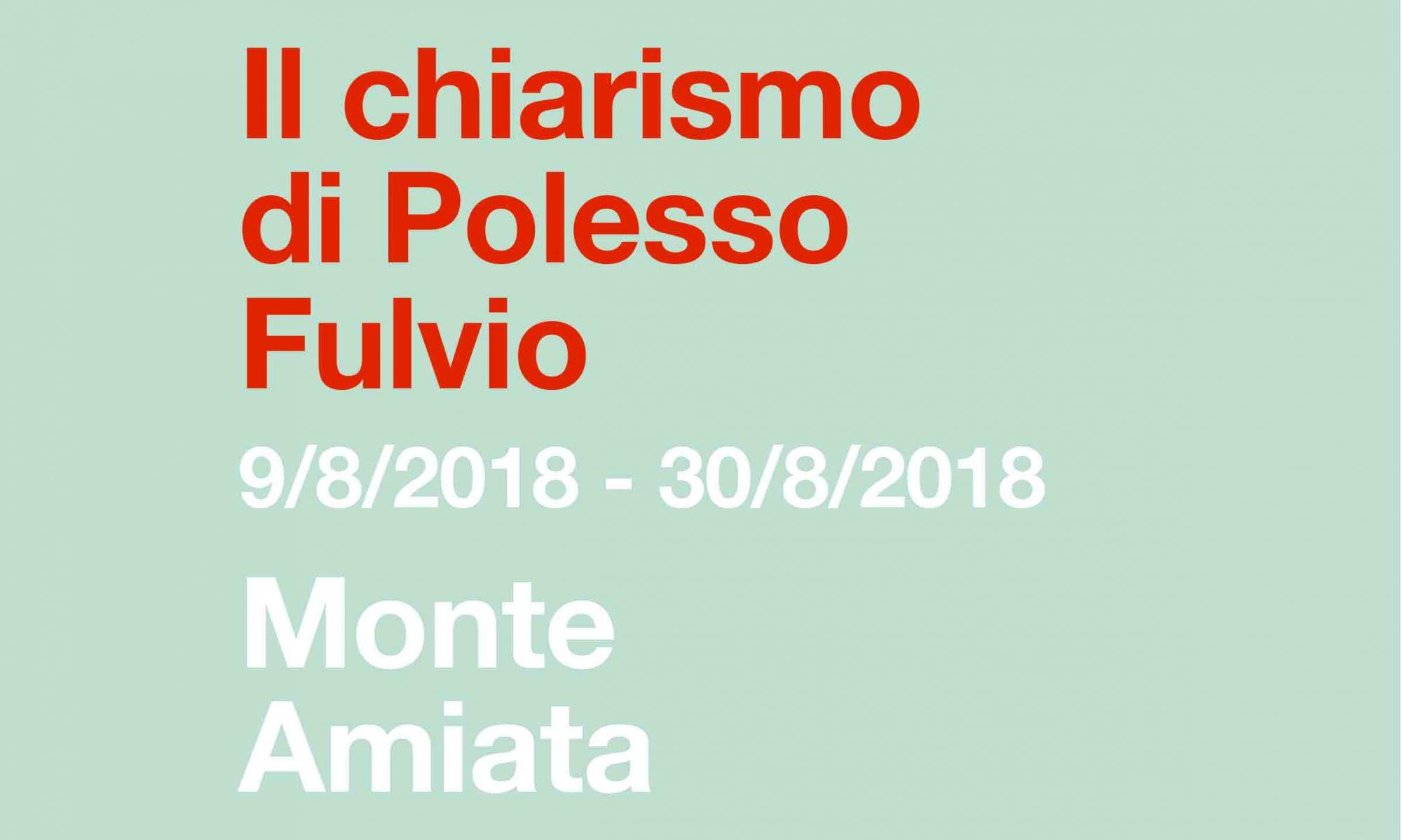 mostra personale fulvio polesso monte amiata milano locandina, agosto 2018
